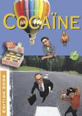 Réduction des risques : Cocaïne
